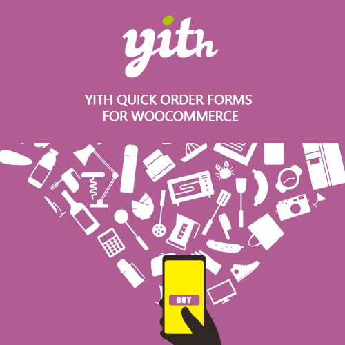 wordpress插件-YITH Quick Order Forms for WooCommerce Premium 1.2.14