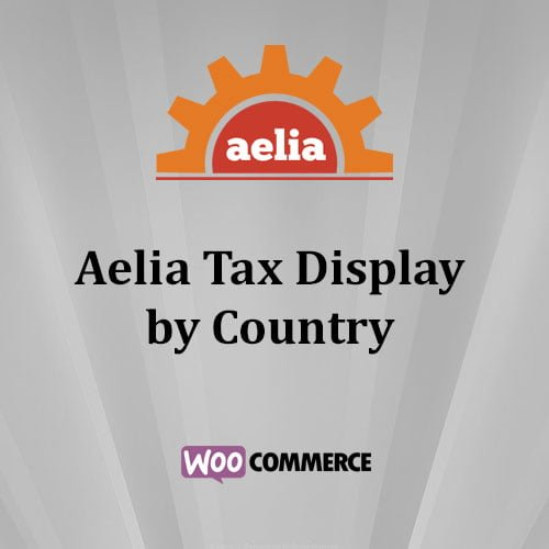wordpress插件-Aelia Tax Display by Country for WooCommerce 1.15.9.210317